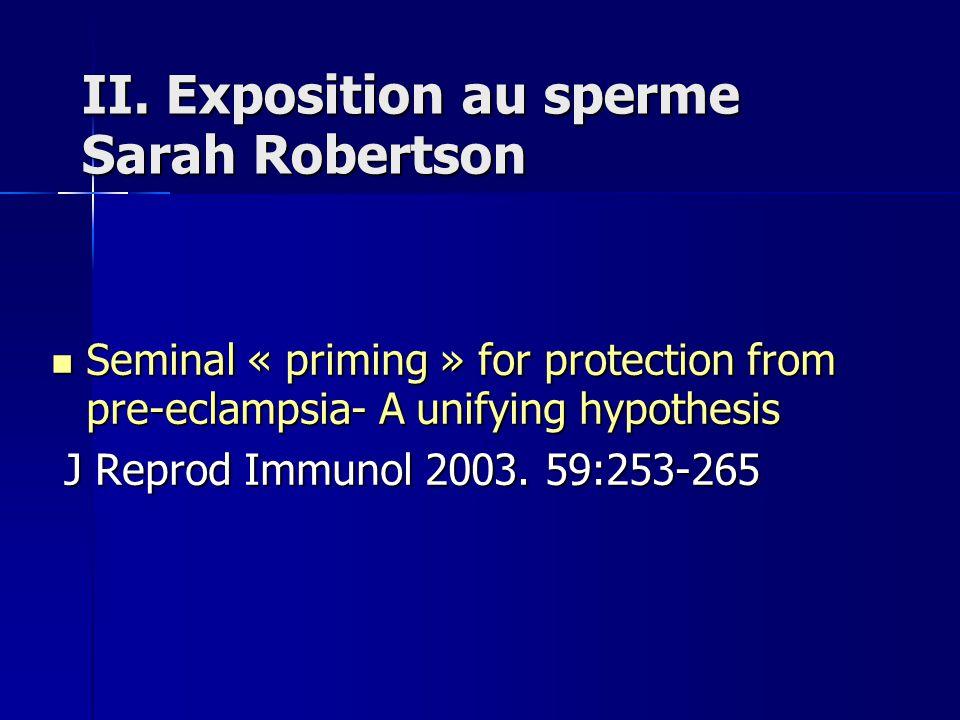 II. Exposition au sperme Sarah Robertson