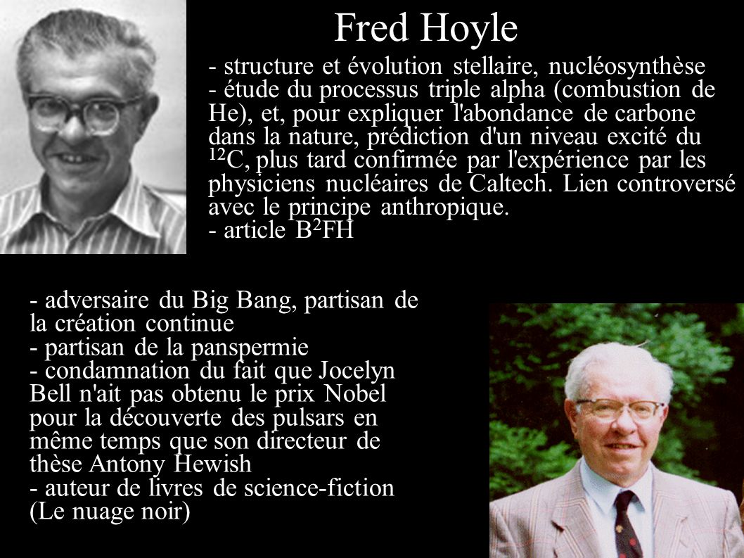 Fred Hoyle - structure et évolution stellaire, nucléosynthèse