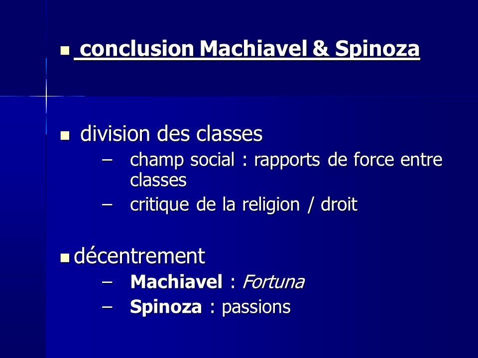 conclusion Machiavel & Spinoza