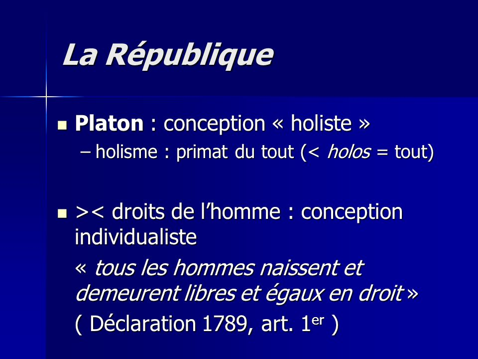 La République Platon : conception « holiste »