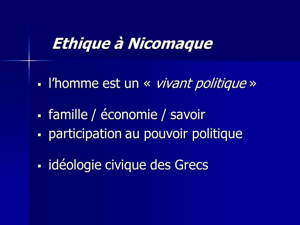 Ethique à Nicomaque l'homme est un « vivant politique »