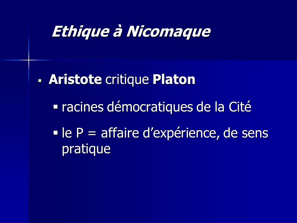 Ethique à Nicomaque Aristote critique Platon