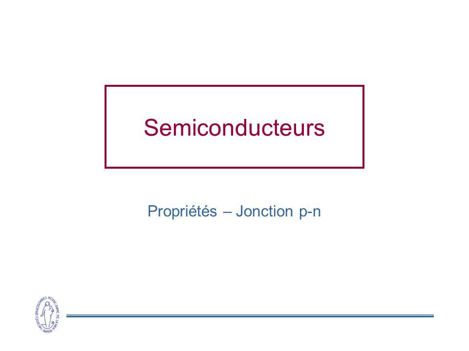 Propriétés – Jonction p-n