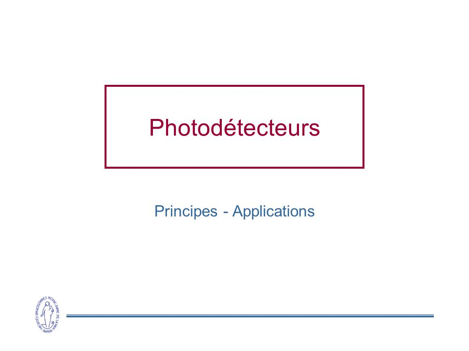 Principes - Applications