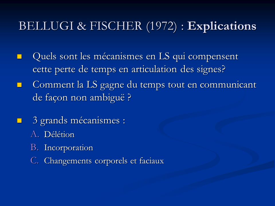 BELLUGI & FISCHER (1972) : Explications