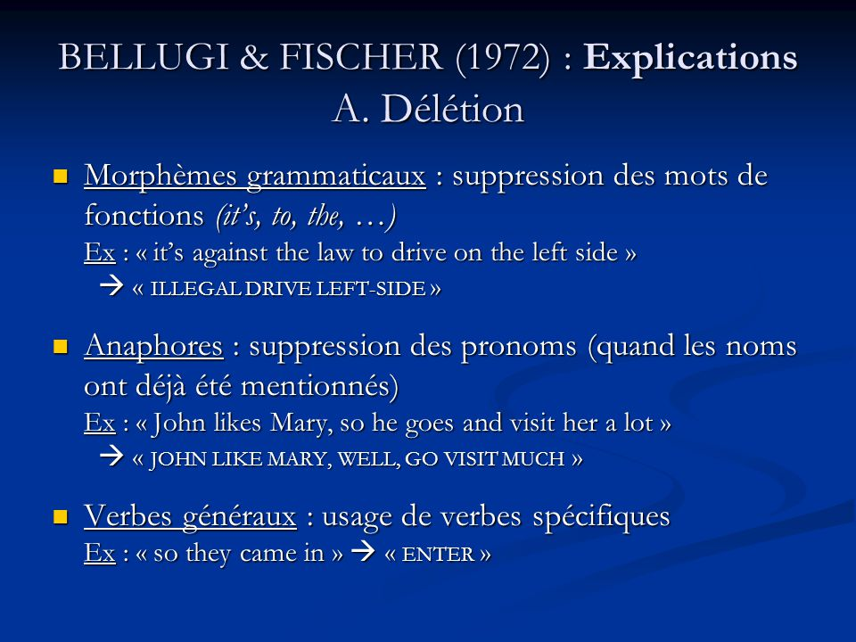 BELLUGI & FISCHER (1972) : Explications A. Délétion