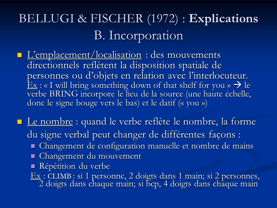 BELLUGI & FISCHER (1972) : Explications B. Incorporation