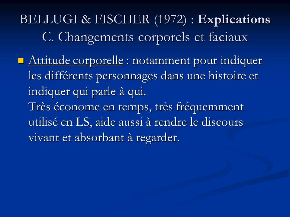 BELLUGI & FISCHER (1972) : Explications C