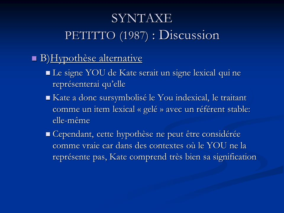SYNTAXE PETITTO (1987) : Discussion
