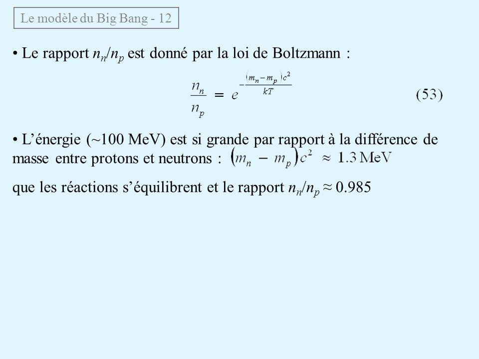 • Le rapport nn/np est donné par la loi de Boltzmann :