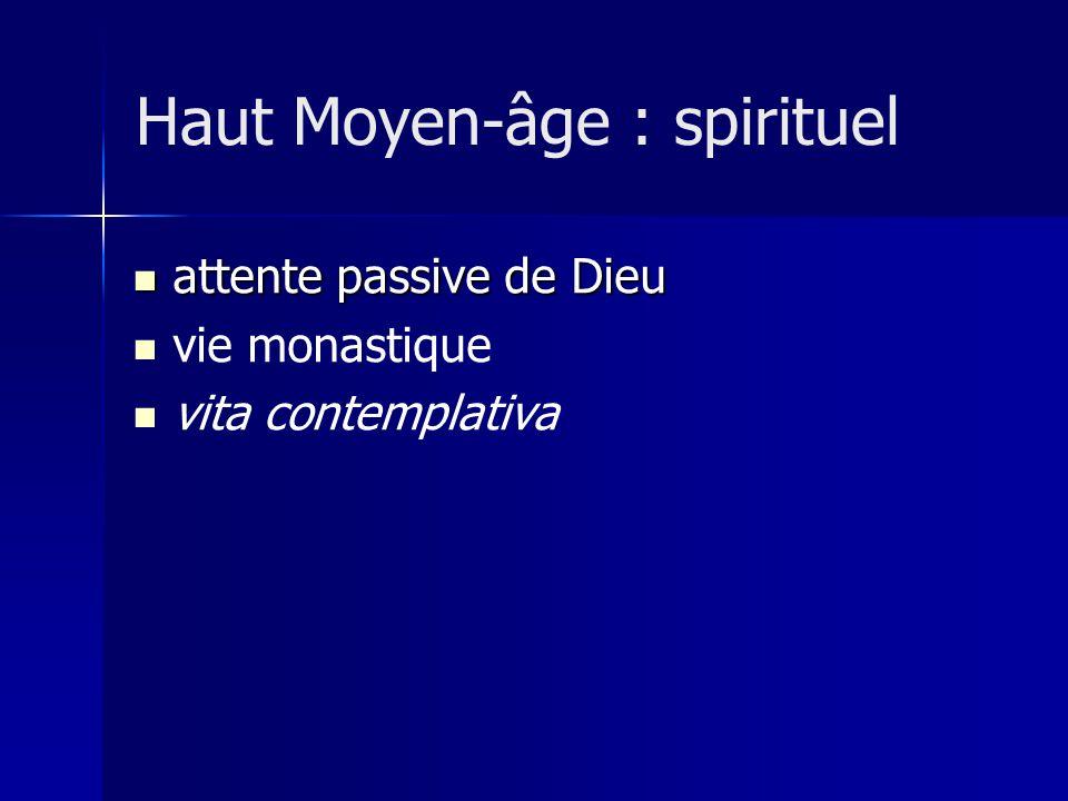 Haut Moyen-âge : spirituel