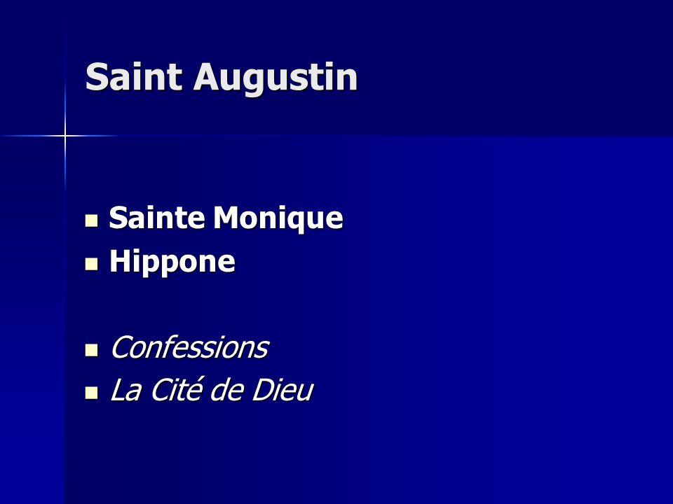 Saint Augustin Sainte Monique Hippone Confessions La Cité de Dieu