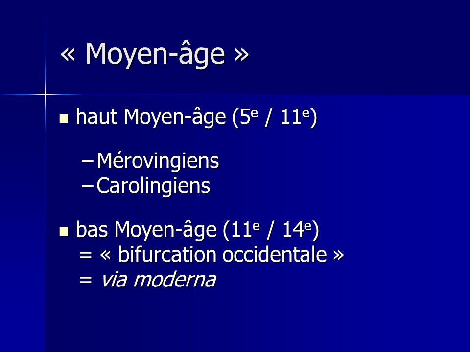 « Moyen-âge » haut Moyen-âge (5e / 11e) Mérovingiens Carolingiens