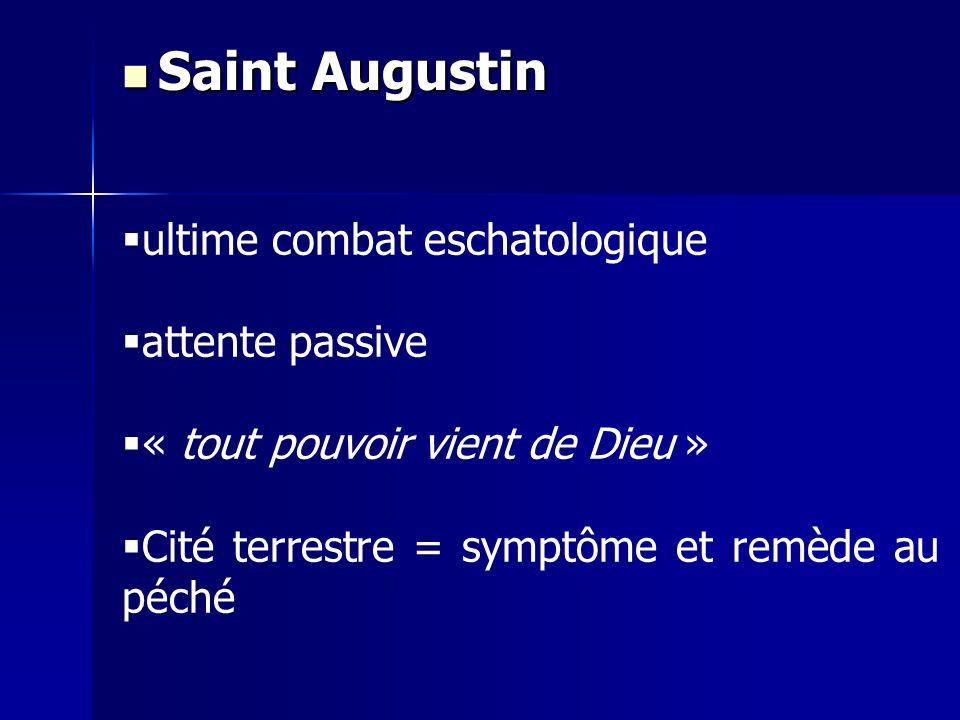 Saint Augustin ultime combat eschatologique attente passive