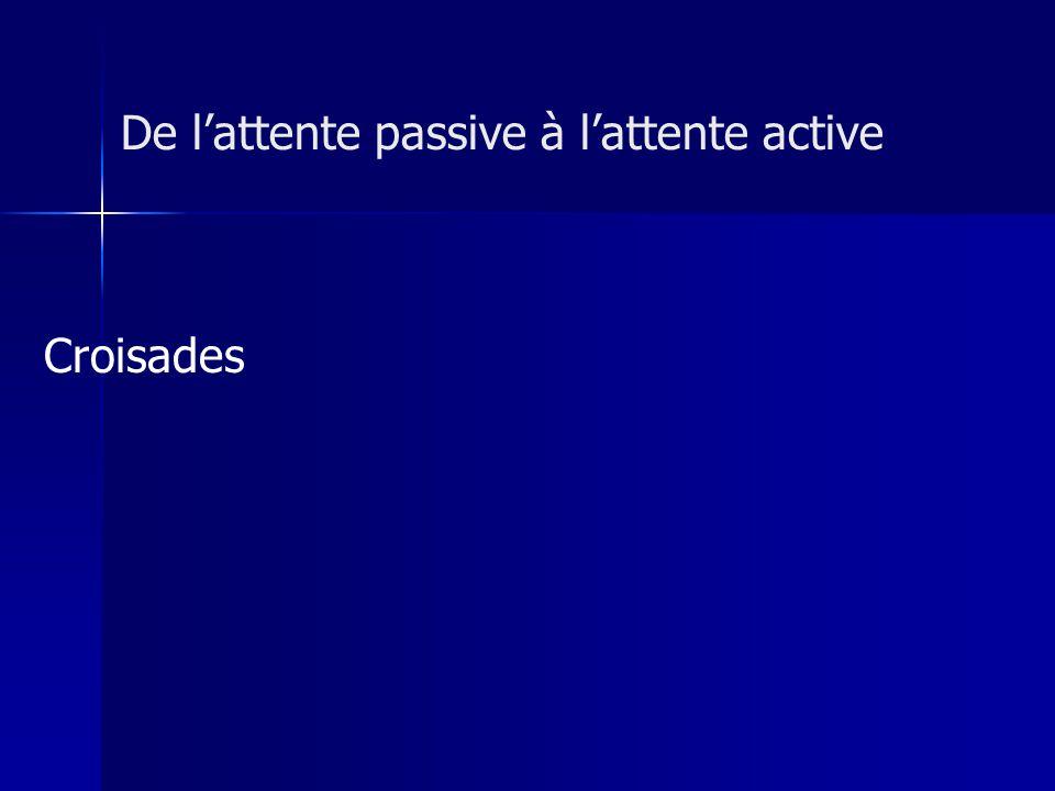 De l'attente passive à l'attente active