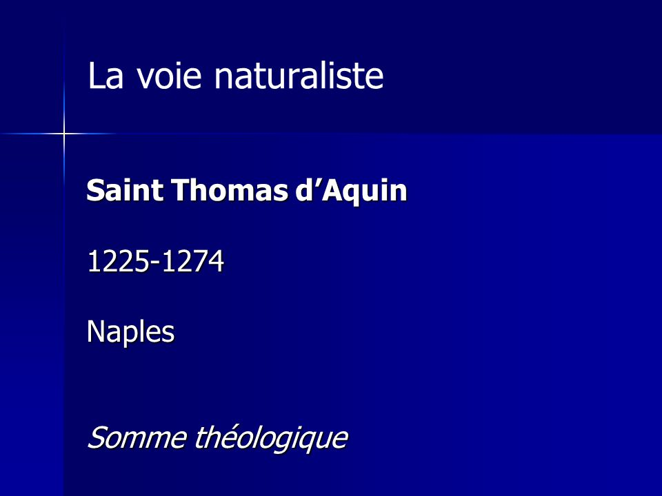 La voie naturaliste Saint Thomas d'Aquin 1225-1274 Naples