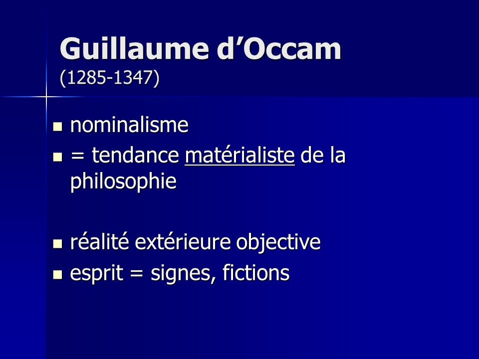 Guillaume d'Occam (1285-1347) nominalisme