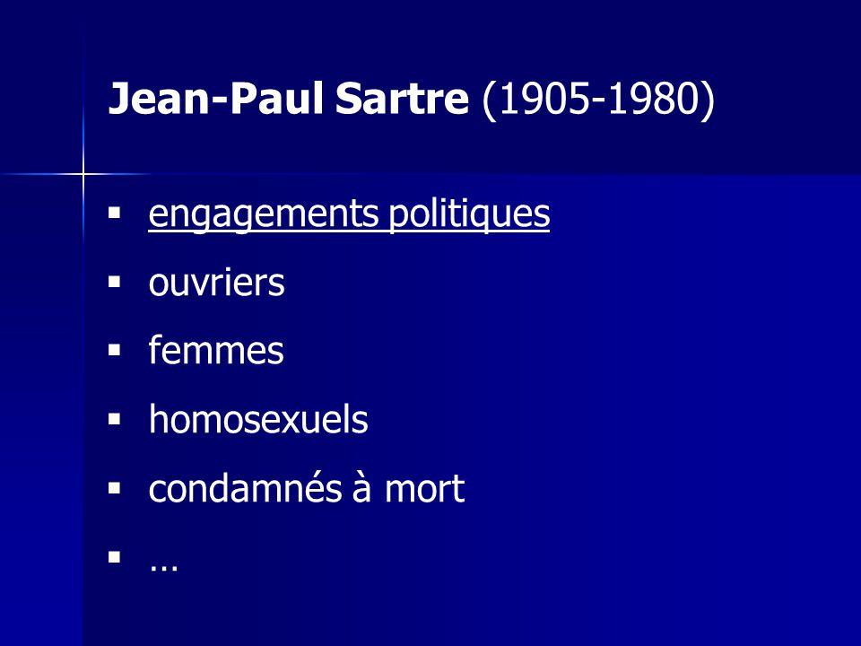 Jean-Paul Sartre (1905-1980) engagements politiques ouvriers femmes