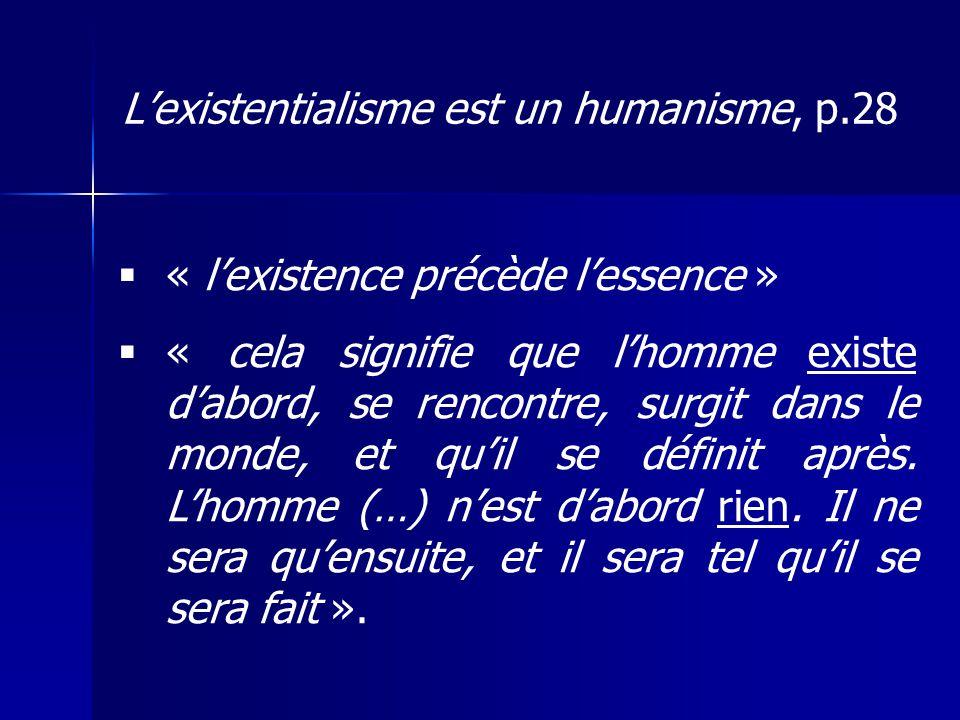 L'existentialisme est un humanisme, p.28
