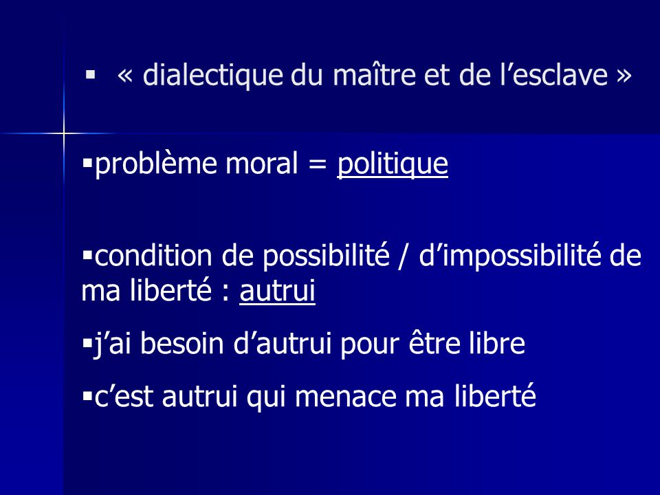 « dialectique du maître et de l'esclave »