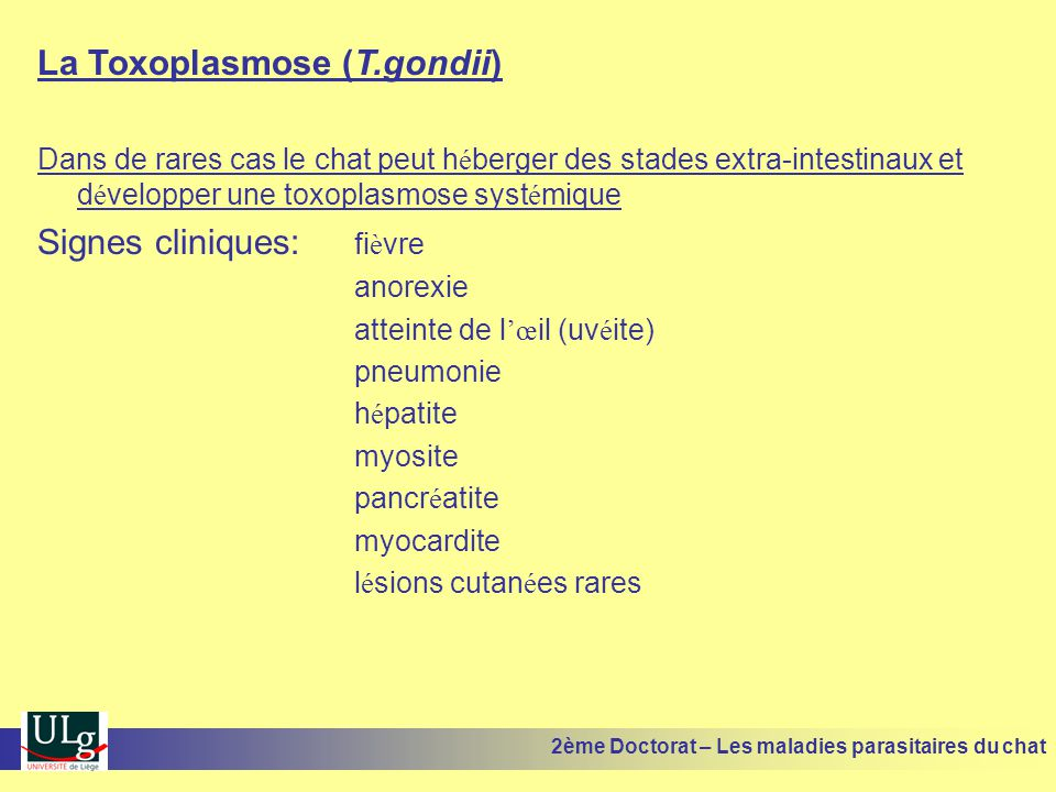 La Toxoplasmose (T.gondii)