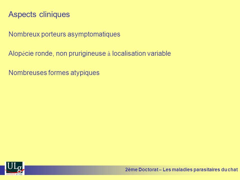 Aspects cliniques Nombreux porteurs asymptomatiques