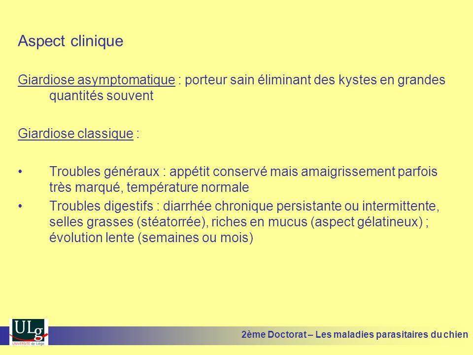 Aspect clinique Giardiose asymptomatique : porteur sain éliminant des kystes en grandes quantités souvent.