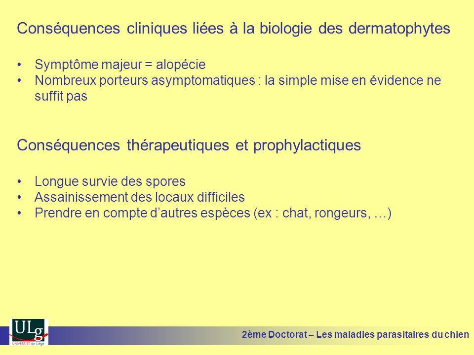Conséquences cliniques liées à la biologie des dermatophytes