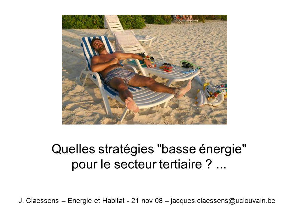 Quelles stratégies basse énergie pour le secteur tertiaire ...