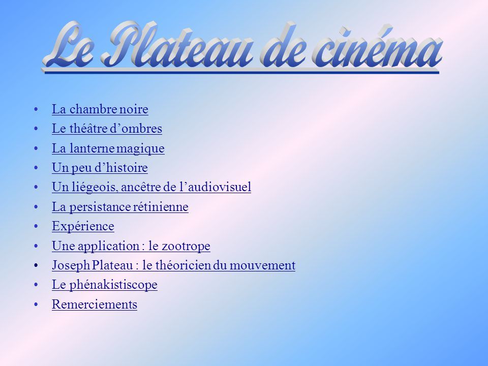 Le Plateau de cinéma La chambre noire Le théâtre d'ombres