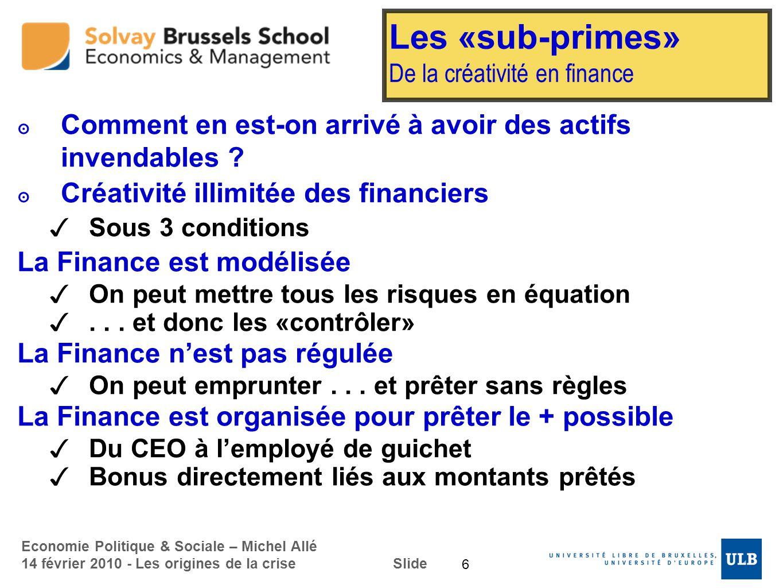 Les «sub-primes» De la créativité en finance