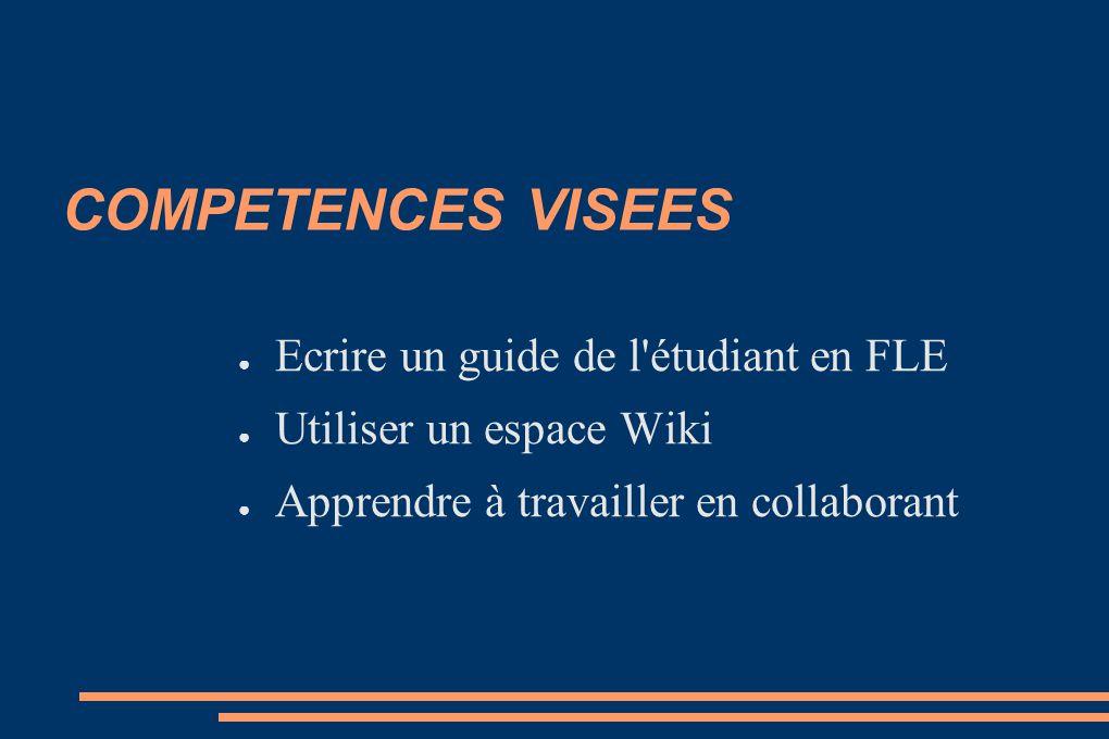 COMPETENCES VISEES Ecrire un guide de l étudiant en FLE