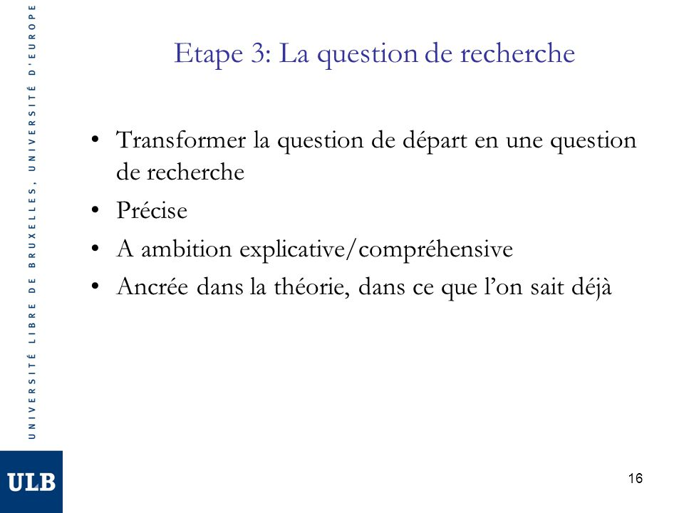 Etape 3: La question de recherche