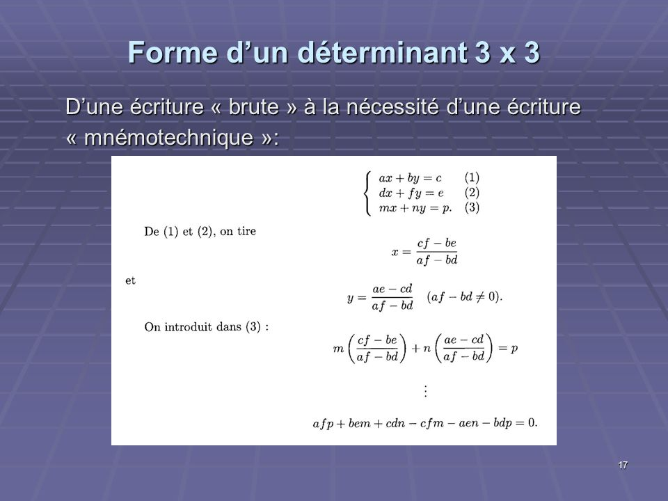 Forme d'un déterminant 3 x 3