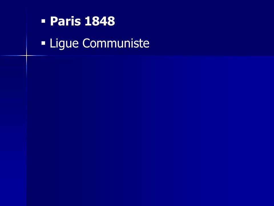 Paris 1848 Ligue Communiste