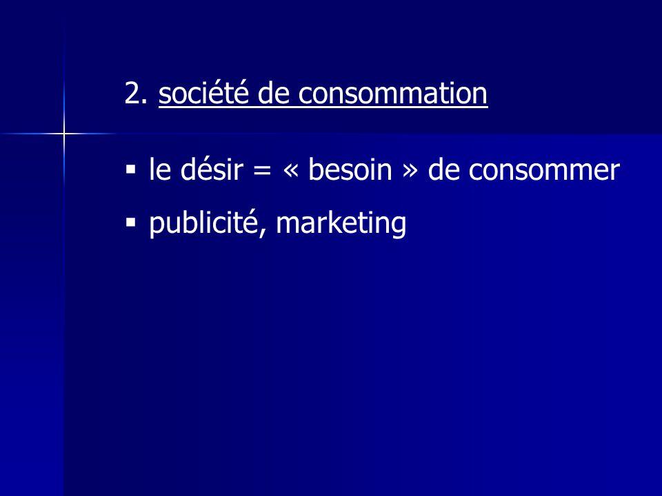 2. société de consommation