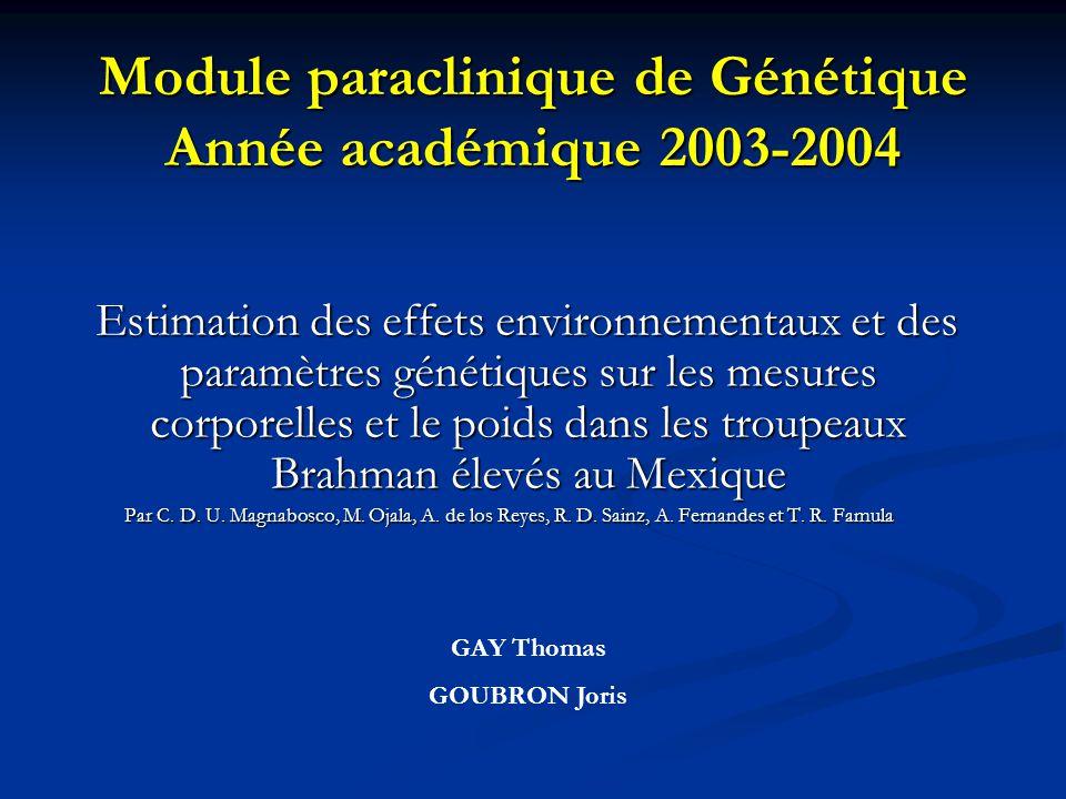 Module paraclinique de Génétique Année académique 2003-2004