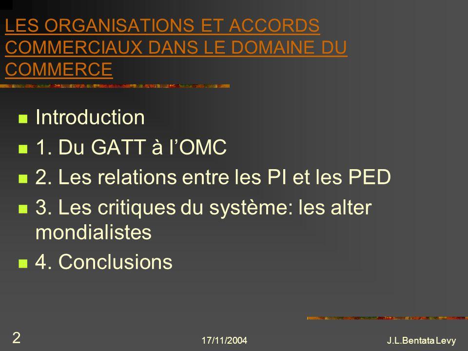 LES ORGANISATIONS ET ACCORDS COMMERCIAUX DANS LE DOMAINE DU COMMERCE