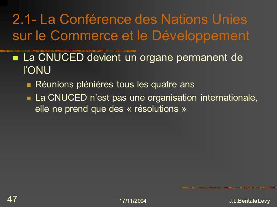 2.1- La Conférence des Nations Unies sur le Commerce et le Développement
