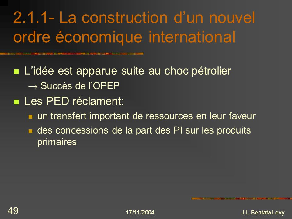 2.1.1- La construction d'un nouvel ordre économique international
