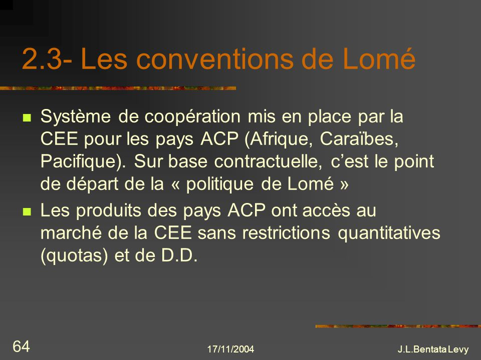 2.3- Les conventions de Lomé