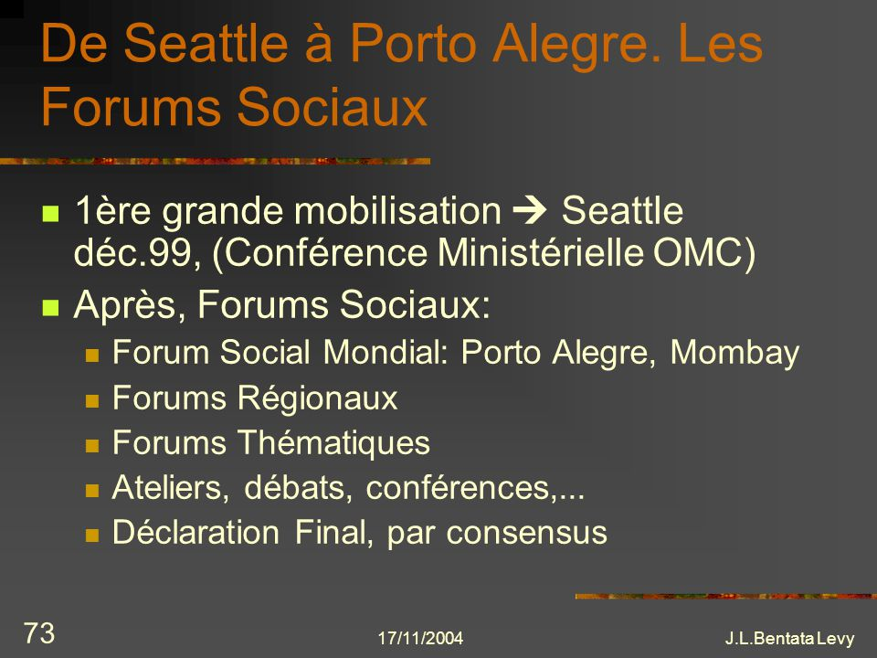 De Seattle à Porto Alegre. Les Forums Sociaux