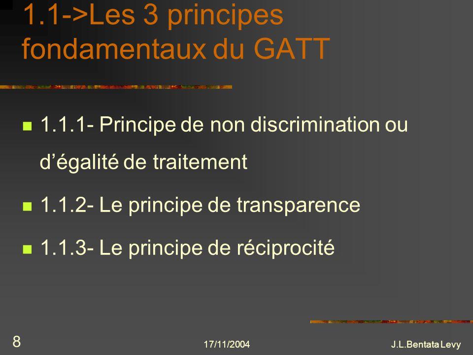 1.1->Les 3 principes fondamentaux du GATT