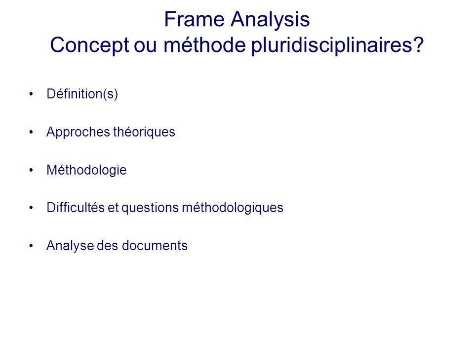 Frame Analysis Concept ou méthode pluridisciplinaires