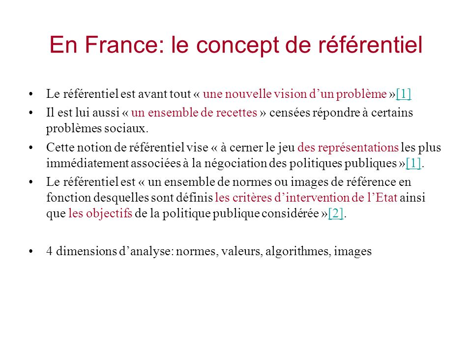 En France: le concept de référentiel