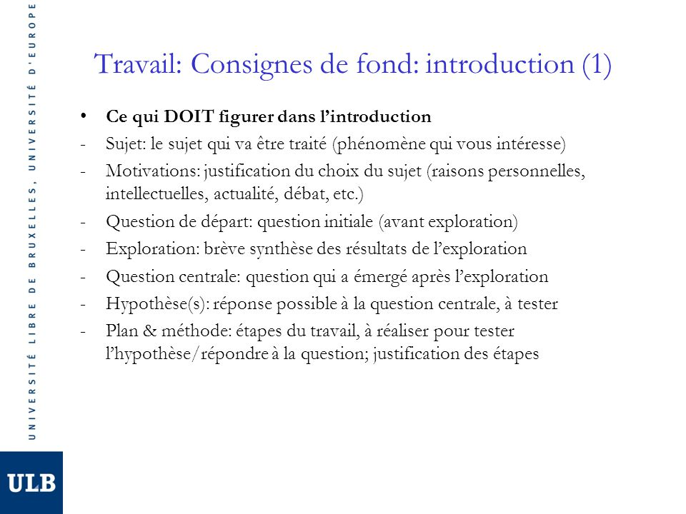 Travail: Consignes de fond: introduction (1)