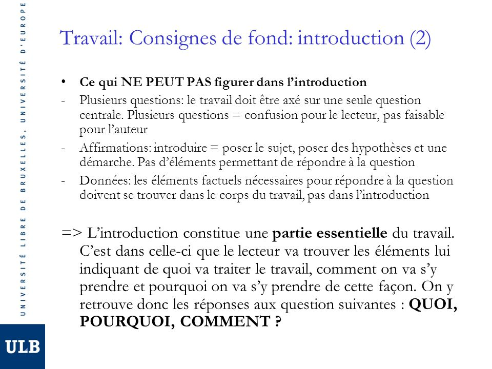 Travail: Consignes de fond: introduction (2)