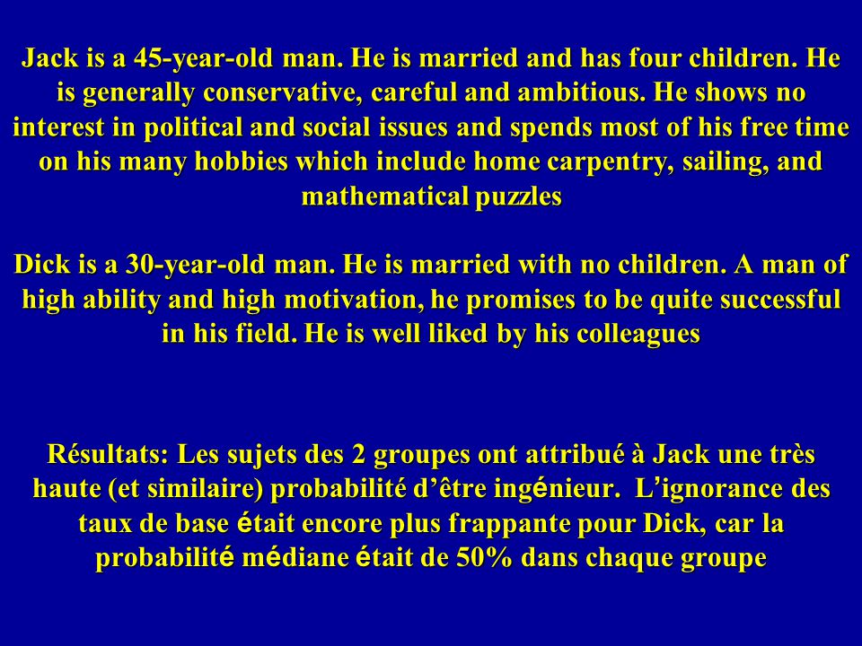 Jack is a 45-year-old man. He is married and has four children