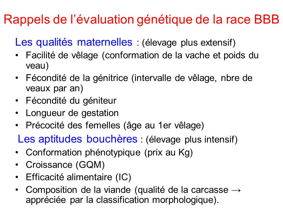 Rappels de l'évaluation génétique de la race BBB
