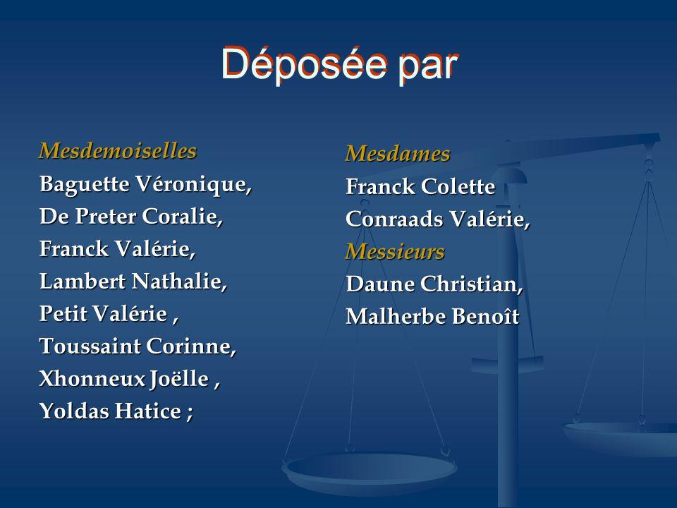Déposée par Mesdemoiselles Mesdames Baguette Véronique, Franck Colette